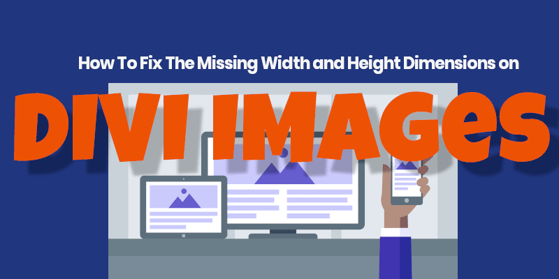 How to Add Width and Height Dimensions to Divi Images